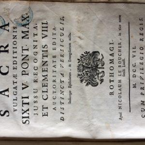 Titel: Biblia Sacra Vulgatae Editionis. Schrijver: . Uitgever: Nicolaus le Boucher te Rouen, 1707. Taal: Latin